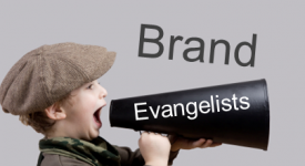 如何培养你的品牌传播顾客?Do you have your own brand evangelists?
