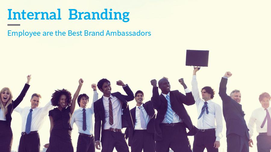 內部品牌化 Internal Branding – 員工是最好的品牌大使