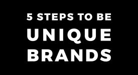 建構獨一無二品牌的五個步驟